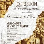 Domaine de l'Ecu Expression d'Orthogneiss Muscadet